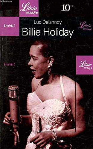 Billie Holiday [Apr 04, 2000] Delannoy, Luc: Luc Delannoy
