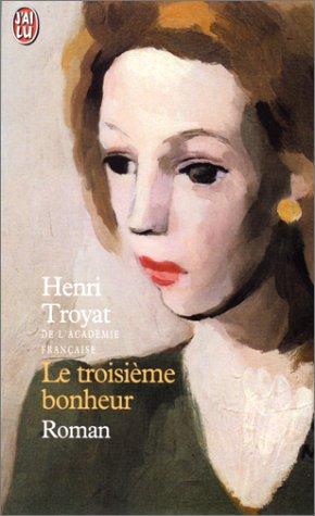 Viou, tome 3: Le Troisiéme Bonheur (2290306126) by Henri Troyat