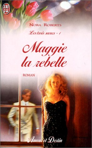9782290306543: Les Trois Soeurs, tome 1 : maggie la rebelle