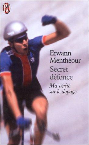 9782290306918: Secret Défonce : Ma vérité sur le dopage