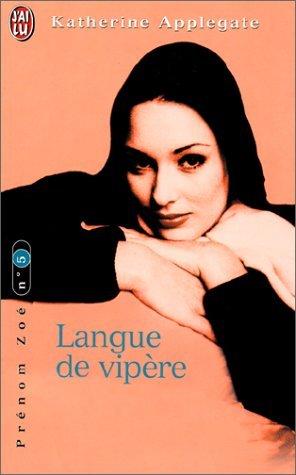 Prénom Zoé, tome 5: langue de vipère (2290308064) by Katherine Applegate