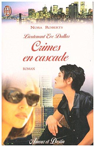 9782290309117: Lieutenant Eve Dallas : Crimes en cascade