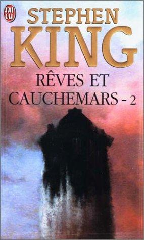 Reves et cauchemars - 2: Stephen King