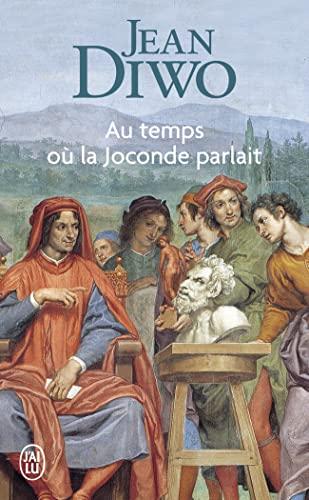 9782290309766: Au Temps Ou LA Joconde Parliat (French Edition)