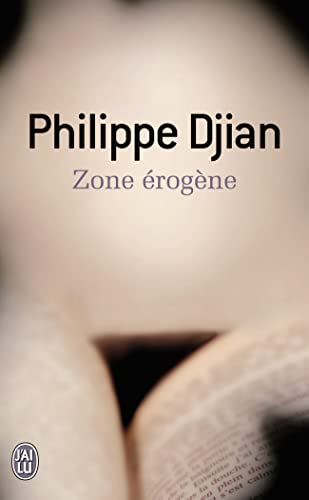 Zone Erogene (French Edition) (2290309788) by Philippe Djian