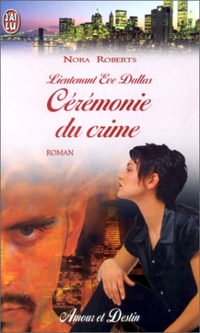 9782290310229: Lieutenant Eve Dallas, tome 5 : C�r�monie du crime