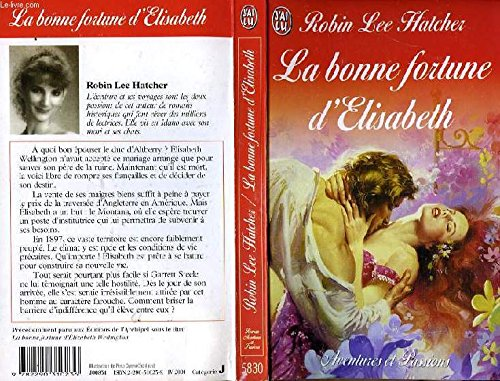 La bonne fortune d'Elisabeth (9782290310236) by Robin Lee Hatcher
