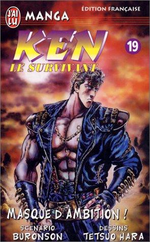 9782290310984: Ken le survivant, tome 19 : Masque d'ambition