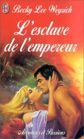 9782290311349: L'esclave de l'empereur (J'ai lu Aventures & Passions)