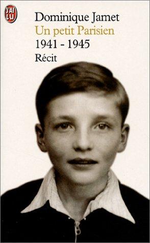 9782290311950: Un petit parisien : 1941-1945 : Récit