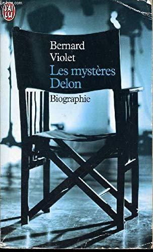 9782290312230: Les mystères Delon (J'ai lu Biographie)