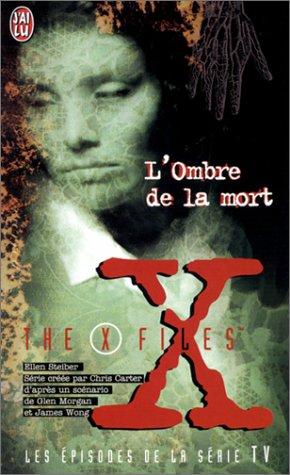 9782290312490: The X Files : L'Ombre de la mort (J'ai lu Roman)