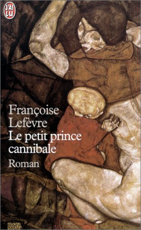 9782290312896: Le petit prince cannibale (J'ai lu Roman)