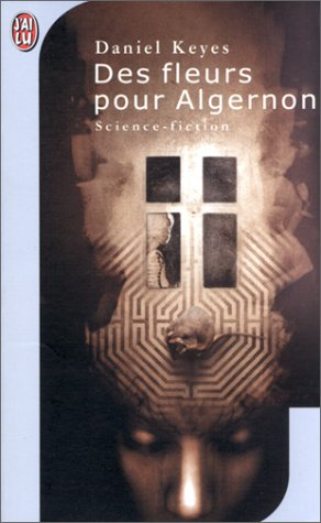 9782290312957: Des fleurs pour algernon (J'ai lu Science-fiction)