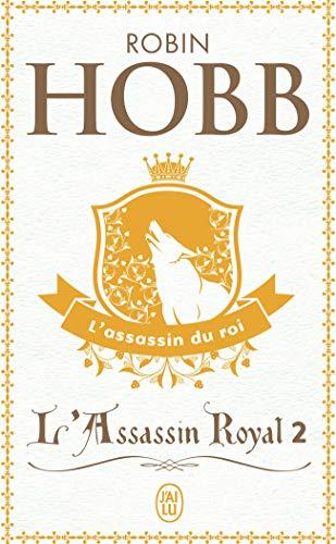 9782290313237: L'Assassin Royal, tome 2 : L'Assassin du roi