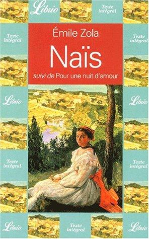"""Nais, suivi de """"Pour une nuit d'amour"""": Zola, Emile"""