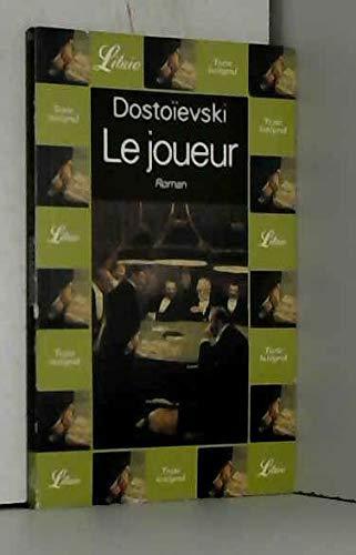 Le joueur: Fédor Dostoïevski