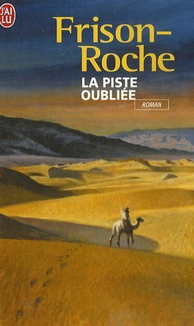 9782290314302: La Piste Oubliee (French Edition)