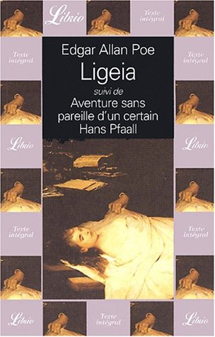 9782290314487: Ligeia aventure sans pareille d'un certain hans pfaall