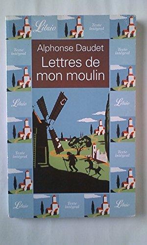 Lettres de mon moulin (Librio): Daudet, Alphonse