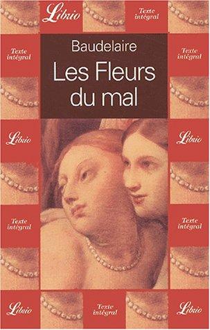 Les Fleurs du Mal (French Edition): Baudelaire, Charles