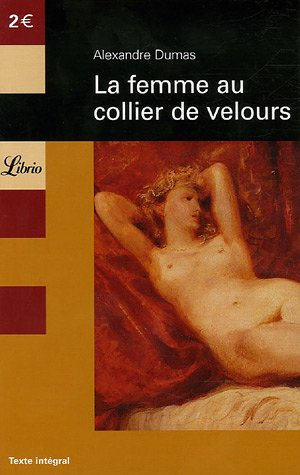 La femme au collier de velours (French Edition): Dumas, Alexandre