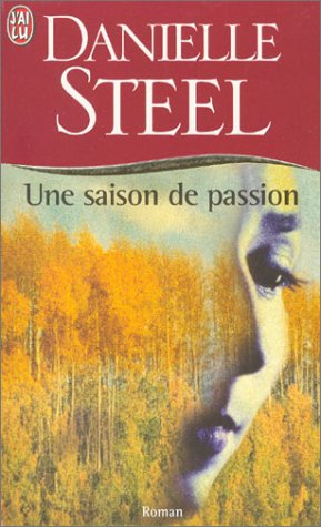 Une saison de passion (2290315516) by Danielle Steel