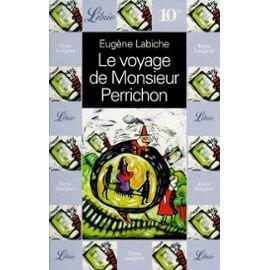 Le voyage de Monsieur Perrichon: Eugène Labiche