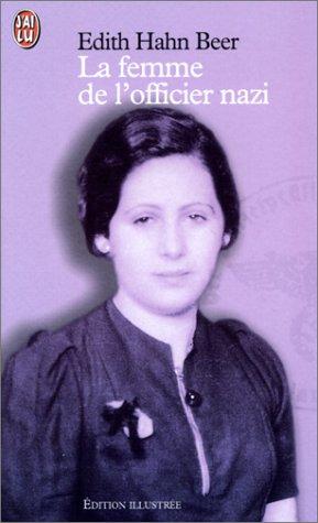La Femme de l'officier nazi (2290316237) by Hahn Beer, Edith; Cohen, Loïc