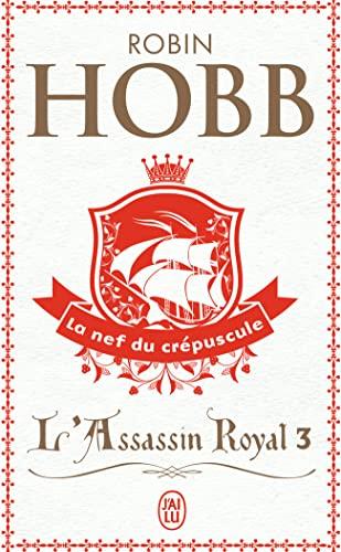 9782290316290: L'Assassin royal, tome 3 : La Nef du crépuscule