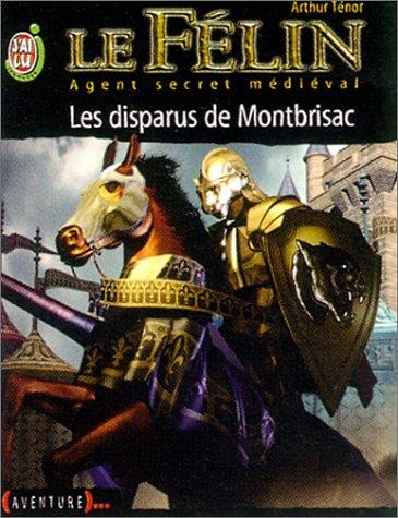 9782290316412: Le Félin, Agent secret médiéval, tome 4 : Les Disparus de Montbrisac