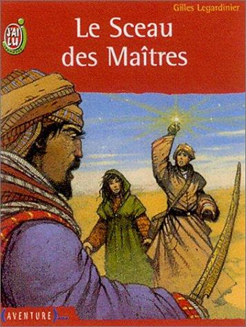 9782290316429: Le sceau des maîtres (J'ai lu jeunesse)