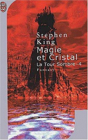 9782290316542: La Tour Sombre, Tome 4 : Magie et Cristal