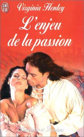 9782290317266: L'enjeu de la passion (J'ai lu Aventures & Passions)