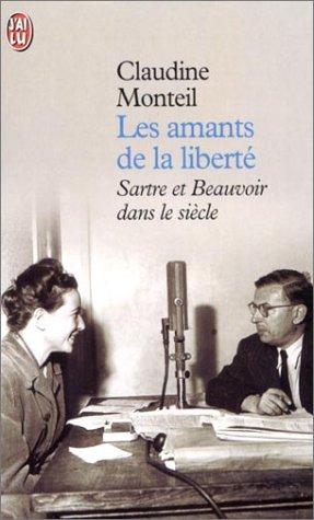 9782290317280: Les amants de la liberté. Sartre et Beauvoir dans le siècle (J'ai lu Document)