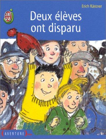 Deux Eleves Ont Disparu (French Edition): Kastner, Erich