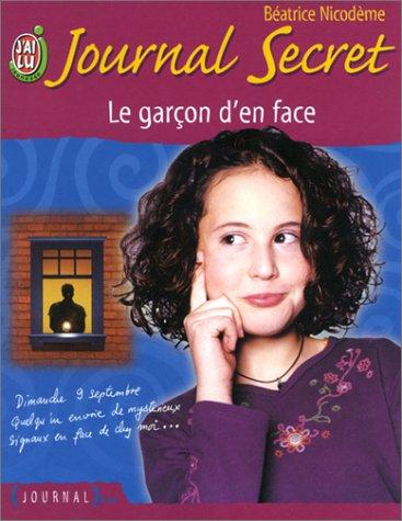 9782290317839: Journal secret, tome 4 : Le Garcon d'en face