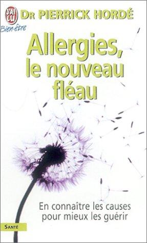 Allergies, le nouveau fléau ? En connaître: Dr Pierrick Hordé