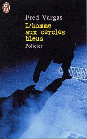 9782290318324: L'Homme Aux Cercles Bleus (French Edition)