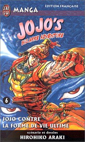 Jojo's Bizarre Adventure, tome 6: Jojo contre la forme de vie ultime (2290318493) by Hirohiko Araki