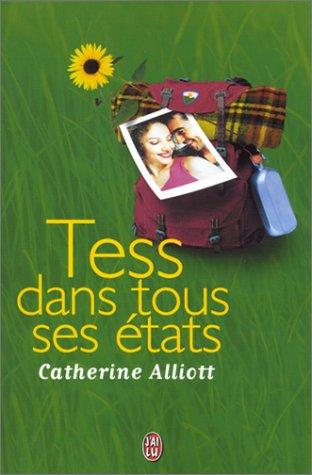 Tess dans tous ses ?tats (French Edition): Alliott, Catherine, Dalle, Sophie