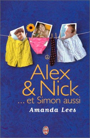 9782290319109: Alex & Nick... et Simon aussi