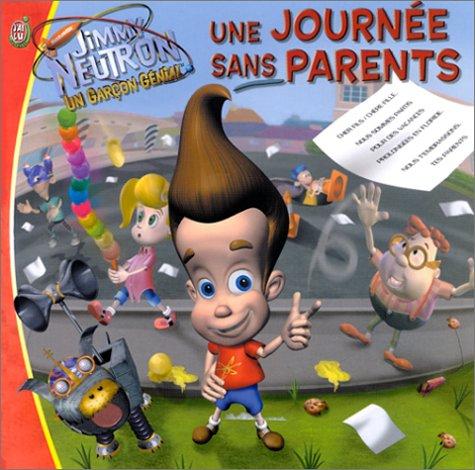 9782290320167: Jimmy Neutron, un garçon génial : Une journée sans parents