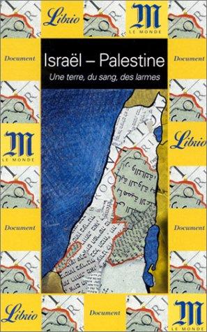 9782290321430: Israël - Palestine : Un terre, du sang, des larmes