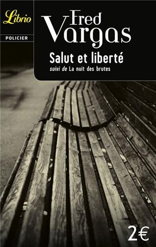 9782290321447: Salut et Liberte: La nuit des brutes (Librio Policier)