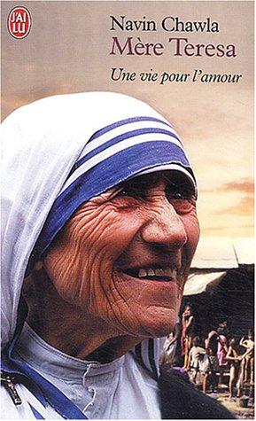 9782290324202: Mère Teresa : Une vie pour l'amour