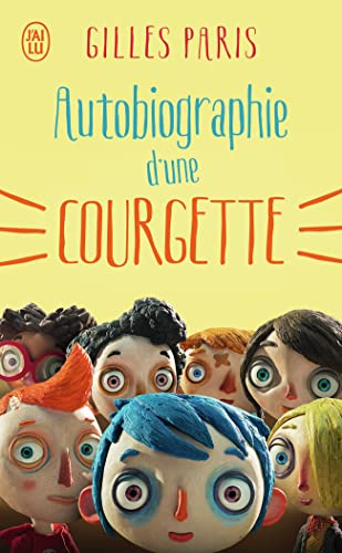9782290324349: Autobiographie D'une Courgette (French Edition)
