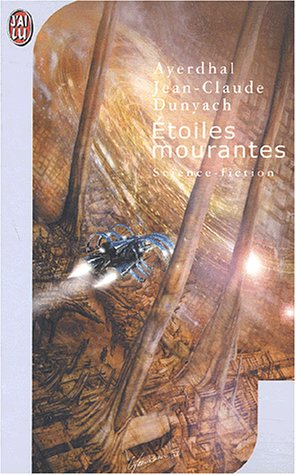 9782290325391: Etoiles mourantes (J'ai lu Science-fiction)