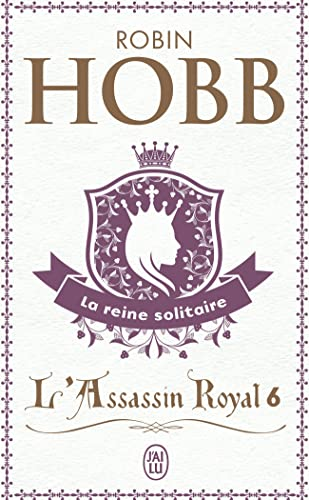 9782290325520: L'Assassin Royal T.6 La Reine Solitaire (Science Fiction) (English and French Edition)