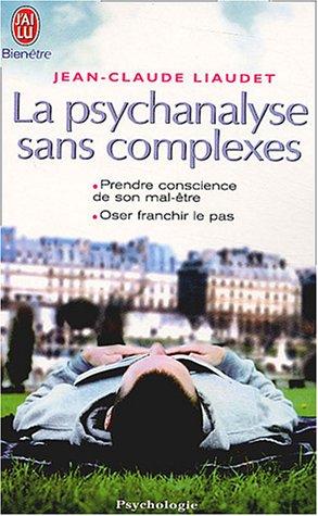 9782290326596: La psychanalyse sans complexes